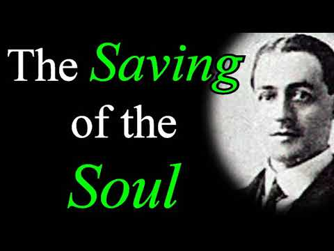 The Saving of the Soul - A. W. Pink / Studies in the Scriptures / Christian Audio Books