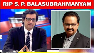 Arnab Goswami pays tribute to music legend late SPB(Yester..