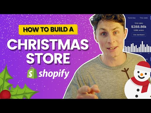 How To Build A Successful CHRISTMAS Store In 4 EASY Steps - Shopify Guide