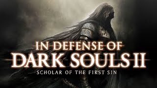 In Defense of Dark Souls 2: Scholar of the First Sin