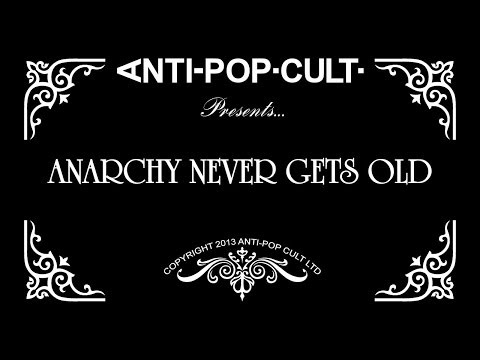 Anarchy Never Gets Old (ANTI-POP.CULT. T-Shirt Promo Ad)