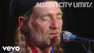 Willie Nelson - I Never Cared For You (Live From Austin City Limits, 1981)
