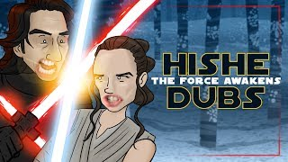 Star Wars: The Force Awakens - Comedy Recap (HISHE Dubs)