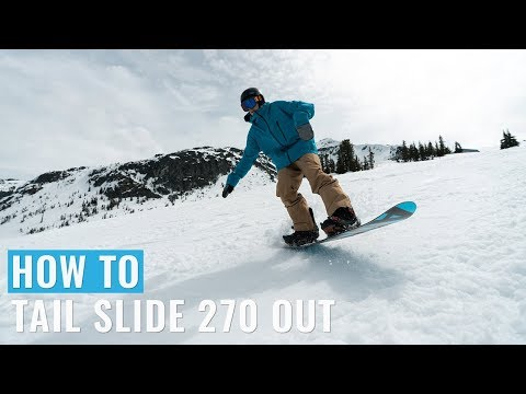 How To Tail Slide 270 Out On A Snowboard
