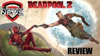 Deadpool 2 Review - No Spoilers