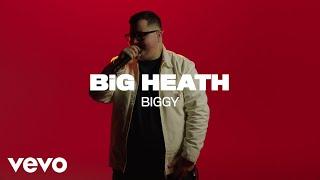 BiG HEATH - Biggy (VEVO Rounds)