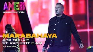 AME 2019   Pop Shuvit ft. Project E.A.R   Marabahaya I Anugerah MeleTOP ERA 2019