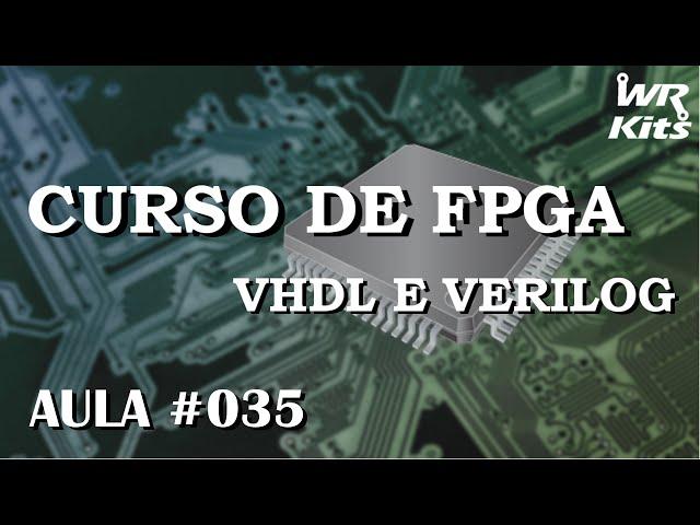 VARIÁVEIS COMPARTILHADAS | Curso de FPGA #035