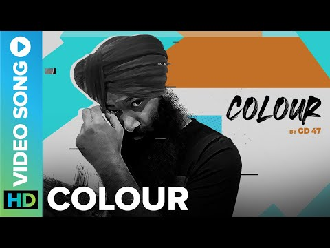 Colour - Official Music Video | GD 47 | Latest Punjabi Song | Eros Now Music