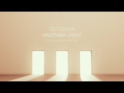 SECHSKIES - 'ANOTHER LIGHT' SAMPLER