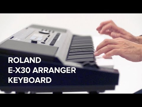 video Roland E-X30 Arranger Keyboard