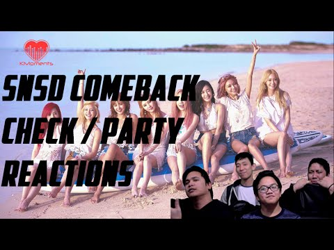 [4LadsReact] GIRLS' GENERATION (SNSD/소녀시대) - CHECK AND PARTY LIVE STAGE Reaction