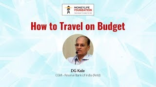 How to Travel on a Budget - DG Kale