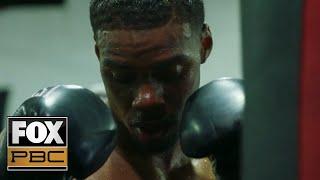 Errol Spence Jr. vs. Danny Garcia | FIGHT CAMP Ep. 2 | PBC ON FOX
