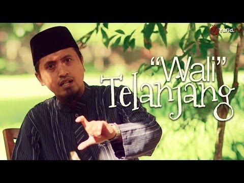 Ceramah Singkat: Wali Telanjang - Ustadz Abdullah Zaen, MA. - Yufid.TV