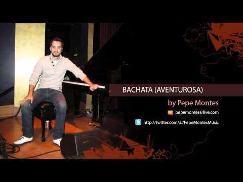 Bachata 1 - Pepe Montes