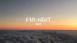 Rinor - Dark Night thumbnail