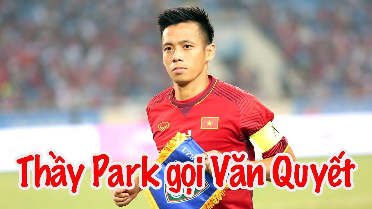 Thầy Park gọi Văn Quyết - quên Văn Lâm - Nguyên Mạnh - Bùi Tiến Dũng