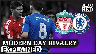 Liverpool vs Chelsea | Story Of A Modern Day Rivalry