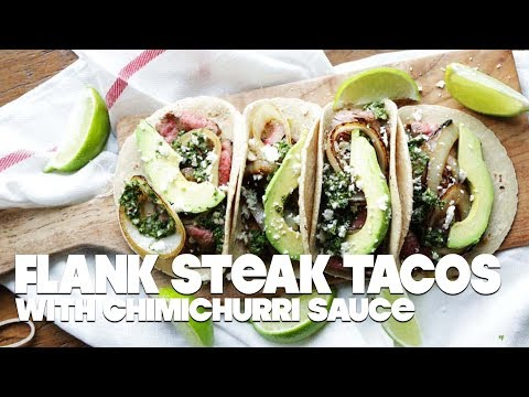 Flank Steak Tacos with Chimichurri Sauce