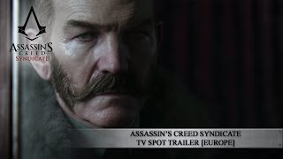 Assassin's Creed Syndicate - TV spot Trailer