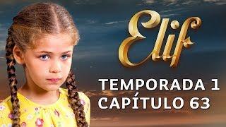 Elif Temporada 1 Capítulo 63 | Español