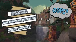 WAR CAMPAIGN QUESTLINE | CHAPTER 9 | HORDE | WORLD OF WARCRAFT BATTLE FOR AZEROTH 🎮🎮🎮