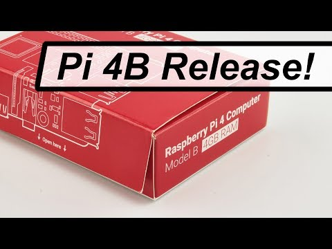Raspberry Pi 4 Release and Details