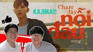 REACTION CHẠM ĐÁY NỖI ĐAU - ERIK   Xim Brothers   Phản ứng của người Hàn Quốc