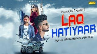 Laq Hatiyaar – Samy Ft Vips – Vinita