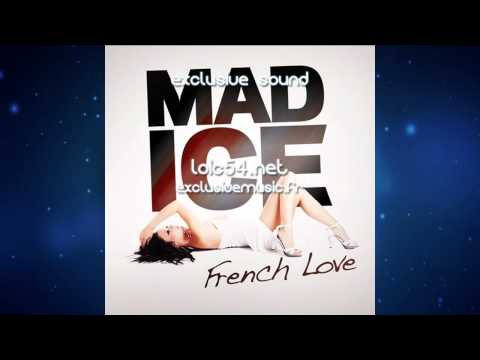 Mad Ice Feat Irina   French Love Extended Mix