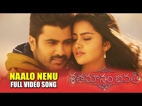 Naalo-Nenu-Full-Video-Song---Shatamanam-Bhavati-Full-Song