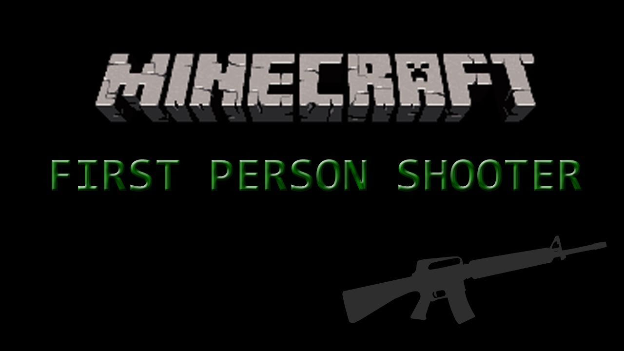 Minecraft First Person Shooter