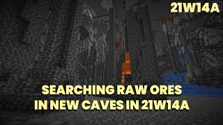 Serching Raw Gold and Raw Iron 21w14a | Exploring Caves 21w14a | Minecraft 1.17