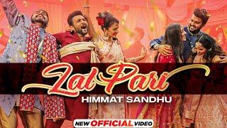 Lal Pari – Himmat Sandhu (Yaar Anmulle Returns)