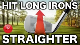 HOW TO HIT LONG IRONS STRAIGHTER