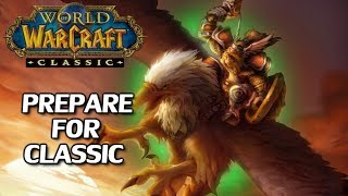 How To Prepare/What To Expect From World of Warcraft: Classic - YouTube