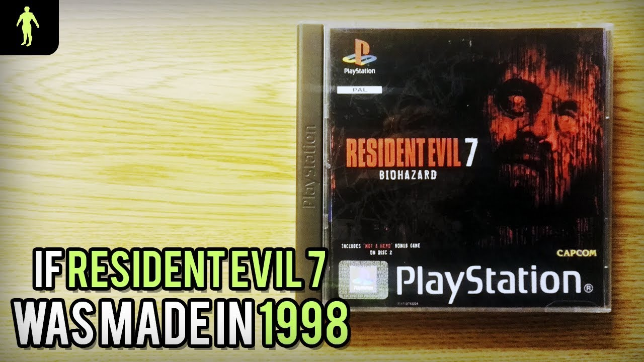 If Resident Evil 7 was made in 1998