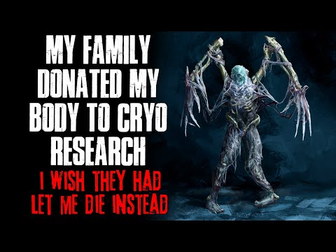 My Family Donated My Body To Cryogenic Research, I Wish They Had Let Me Go Instead  Creepypasta