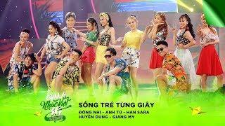 Sống Trẻ Từng Giây - Đông Nhi, Anh Tú, Han Sara, Huyền Dung, Giáng My | Gala Nhạc Việt 10 (Official)