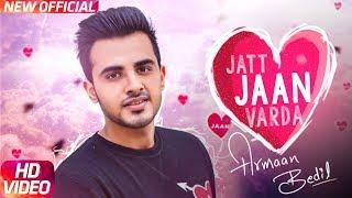 Jatt Jaan Vaarda – Armaan Bedil