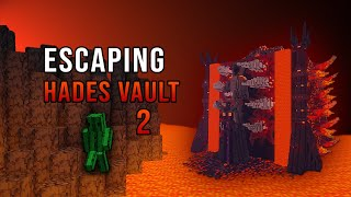 Escaping Hades Vault from the Inside | Updated Version