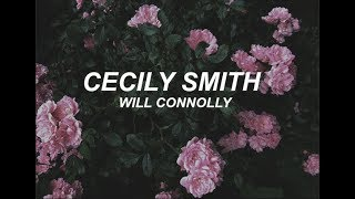 cecily smith - will connolly (lyrics)