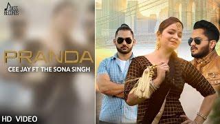 Pranda – Ceejay Ft The Sona Singh