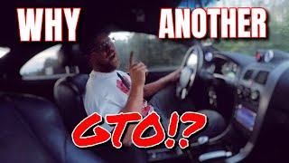 Why Did I Get A Second GTO? // Car Vlogs Ep 5 // Procharged 06 Pontiac GTO