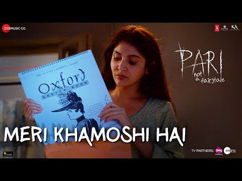 Meri Khamoshi Hai - Pari - Anushka Sharma & Parambrata Chatterjee - Ishan Mitra - Anupam Roy