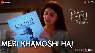 Meri Khamoshi Hai – Pari