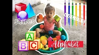 #6 - IT'S MORE FUN IN LEARNING!! (Learning ABC, Shapes, and Colors with a Toddler)