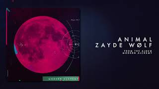 ZAYDE WOLF - ANIMAL (Official Audio)
