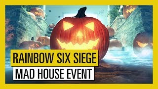 "Rainbow Six Siege - ""Mad House"" Halloween Event"
